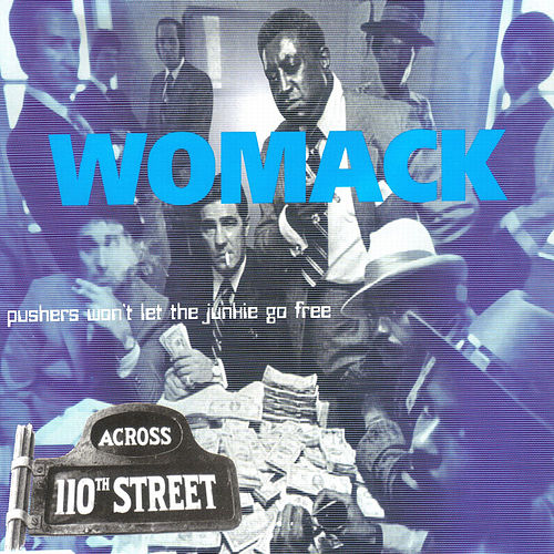 Across 110th Street - Single by Bobby Womack