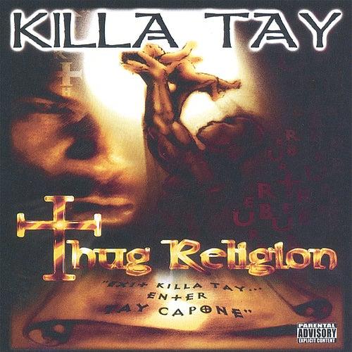Thug Religion by Killa Tay