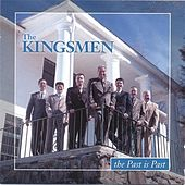 The Past Is Past by The Kingsmen (Gospel)