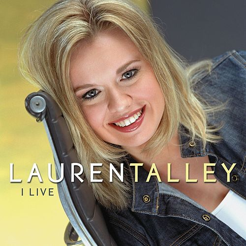 I Live by Lauren Talley