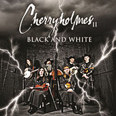Cherryholmes II Black And White by Cherryholmes