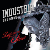 Lágrimas De Amor by Industria Del Amor