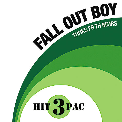 Thnks Fr Th Mmrs Hit Pack by Fall Out Boy
