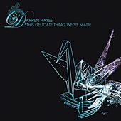 Pre-Release SIngle from This Delivate Thing We've Made by Darren Hayes
