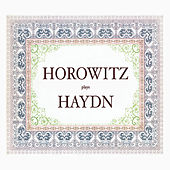 Haydn: Piano Sonatas; Clementi: Piano Sonatas; Adagio sostenuto in F Major & Adagio in A minor (Volume 7) by Vladimir Horowitz