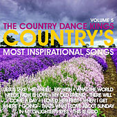 Country's Most Inspirational Song's: Volume 5 by Country Dance Kings