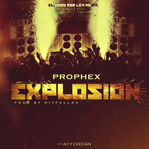 Explosion - Single by Prophex