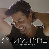 Tu Respiración by Chayanne