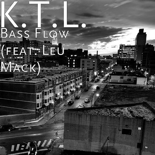Bass Flow (feat. Leu Mack) by KTL