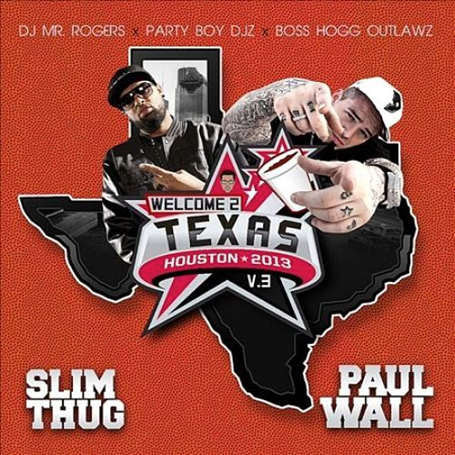 Welcome 2 Texas, Vol. 3 by Slim Thug