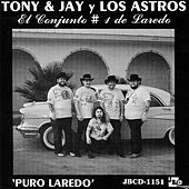 Puro Laredo by Tony