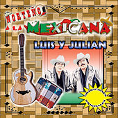 Nortenos a la Mexicana by Luis Y Julian