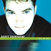 All Of Me by Scott Krippayne