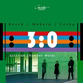 3:0 - Austrian Chamber Music by Various Artists