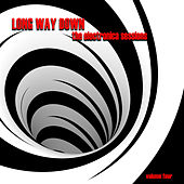 Long Way Down: The Electronica Sessions, Vol. 4 by Various Artists