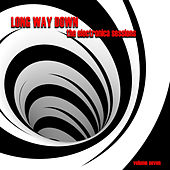 Long Way Down: The Electronica Sessions, Vol. 7 by Various Artists