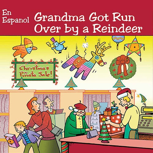 Grandma Got Run Over By a Reindeer (En Español) by Dr. Elmo