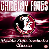 FSU War Chant: Gameday Faves by Florida State University Marching Chiefs