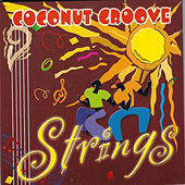 Coconut Groove by The Strings