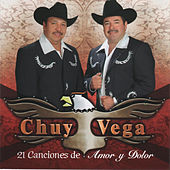 21 Canciones de Amor y Dolor by Chuy Vega