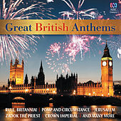 Great British Anthems by Various Artists