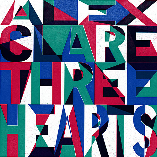 Three Hearts von Alex Clare