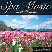 Sweet Moments by Spa Music