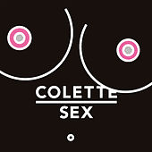 Colette Sex by Various Artists