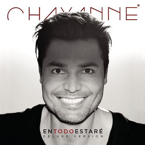 En Todo Estaré (Deluxe Edition) by Chayanne