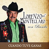 Cuando Tuve Ganas by Lorenzo De Monteclaro