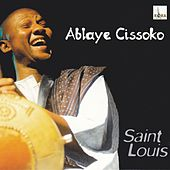 Saint Louis by Ablaye Cissoko