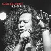 Bloody Rain by Sarah Jane Morris