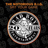 Spit Your Game von The Notorious B.I.G.