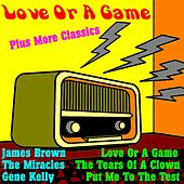 Love or a Game Plus More Classics von Various Artists