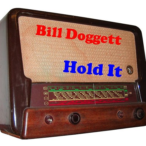 Hold It by Bill Doggett