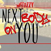 Next Body On You by Mozzy