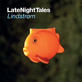Late Night Tales - Lindstrøm by Various Artists