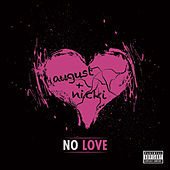 No Love by August Alsina