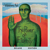 The Power of Eternity Deluxe Edition by Wishbone Ash