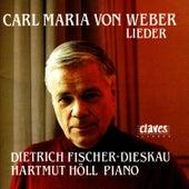 Carl Maria Von Weber: Lieder by Dietrich Fischer-Dieskau