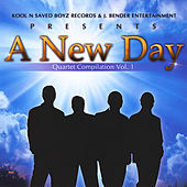 A New Day  Quartet Compilation Volume 1 by Various Artists