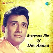 Evergreen Hits Of Dev Anand by Various Artists