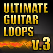 Ultimate Guitar Loops, Vol. 3 by Royalty Free Music Factory