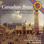 Monteverdi and Gabrieli Antiphonal Music by Canadian Brass