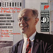 Piano Trio, Op. 11; Quintet for Piano and Winds; Kakadu Variations by Rudolf Serkin