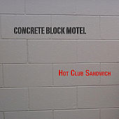 Concrete Block Motel by Hot Club Sandwich