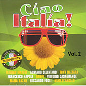 Cíao Italia! Vol. 2 by Various Artists