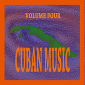 Cuban Music Vol. 4 by Various Artists