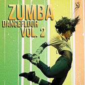 Zumba Dancefloor Vol. 2 by Various Artists