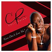 Love Don't Love You by Cecil Parker